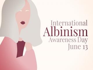 13 ژوئن ، روز جهانی آگاهی از آلبینیسم (زالی)