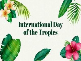 29 ژوئن ، روز جهانی مناطق گرمسیری