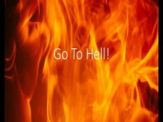 ریشه و داستان جمله برو به جهنم !!!