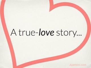 داستان عشق واقعی ...