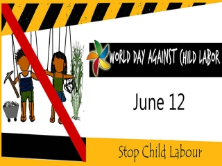 12 ژوئن ، روز جهانی مبارزه با کار کودکان