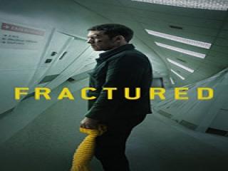 معرفی فیلم (2019) Fractured