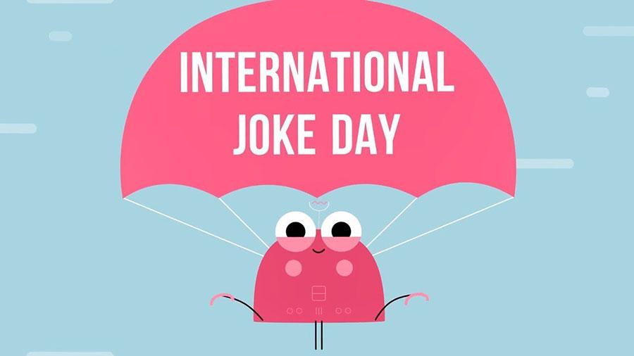 روز جهانی جوک - international joke day